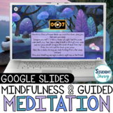 Guided Meditation Mindfulness Activities   Google Slides Mental Health Check In