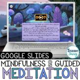 Guided Meditation Mindfulness Activities | Google Slides M