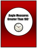 Guided Notes:  Angle Measures Greater Than 180 Degrees