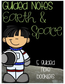 Guided Notes Booklet: Earth and Space
