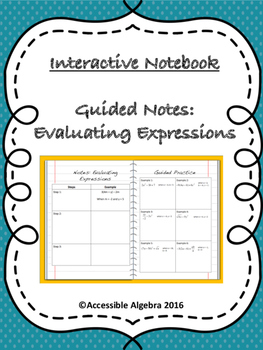 Guided Notes: Evaluating Expressions