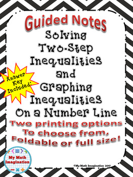 Guided Notes - Solving Two-Step Inequalities includes Number Lines