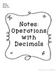 Operations with Decimals: Guided Notes - Common Core Aligned