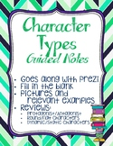 Guided Notes Over the Different Types of Characters