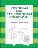 Proportional and Non-Proportional Relationships Guided Notes and Exam