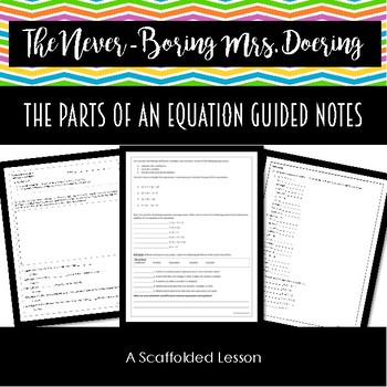 Guided Notes--The Breakdown of an Equation