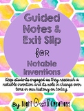 Guided Notes and Exit Slip-A Notable Invention