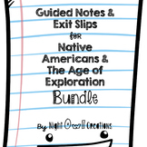 Guided Notes and Exit Slips-Native Americans and the Age o