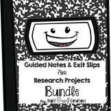 Guided Notes and Exit Slips-Research Reports