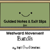 Guided Notes and Exit Slips-Westward Movement BUNDLE