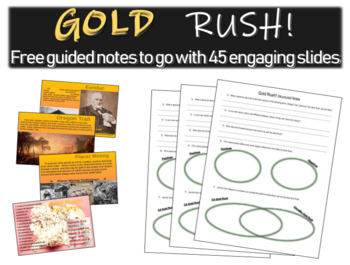 """Guided Notes for """"Gold Rush! visual, informational, interactive 45-slide PPT"""""""