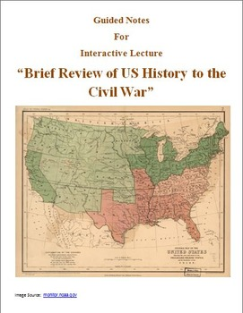 Guided Notes for Interactive Lecture:  Review of US Histor