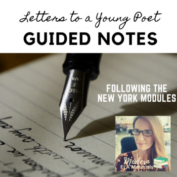 Guided Notes for NYS Module 1, Unit 2- Letters to a Young Poet