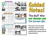 Guided Notes for Vietnam, Korea, and Gulf War 7th Grade GA