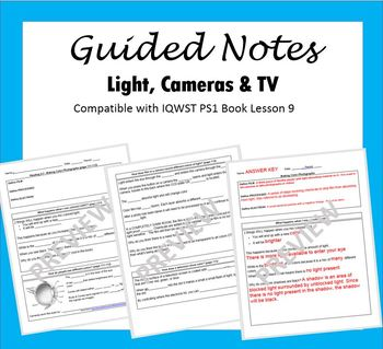Guided Notes on Colored Light & Cameras, (compatible with IQWST PS1, Lesson 9)