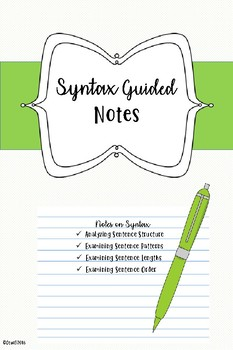 Syntax Guided Notes for use with PowerPoint