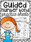 Guided Number Bond Practice Sheets
