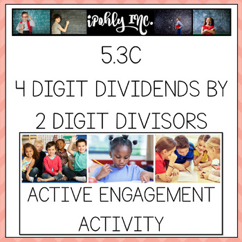 Guided Practice 4 Digit Dividends by 2 Digit Divisors 5.3C