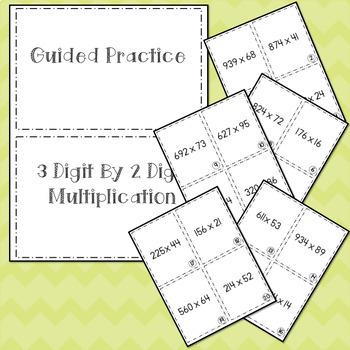 Guided Practice 3 Digit x 2 Digit Multiplication 5.3B