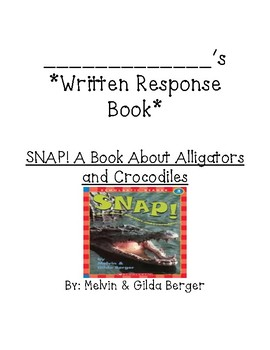 Guided Rdg comprehension ?s forSNAP! A Book About Alligators and Crocodiles