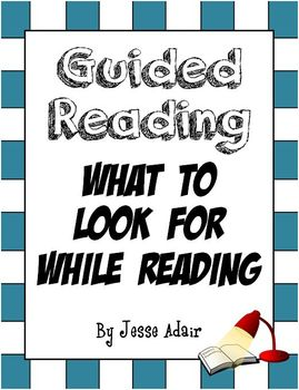 Guided Reading: What To Look For While Reading
