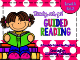 Guided Reading: A Complete Pack Level A *SET 2*