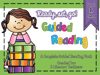 Guided Reading: A Complete Pack Level B *Set 1*
