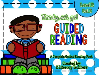 Guided Reading: A Complete Pack Level B *SET 2*
