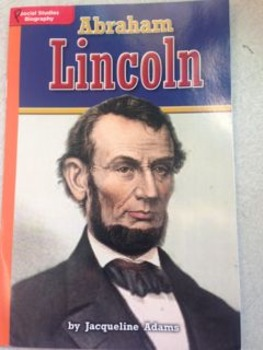 Guided Reading - Abraham Lincoln by Jacqueline Adams