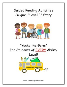 """Guided Reading Worksheets - """"Yucky the Germ"""" - Level E for Students w/ Autism"""