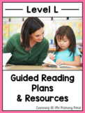 Guided Reading Activities and Lesson Plans for Level L