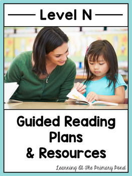 Guided Reading Activities and Lesson Plans for Level N