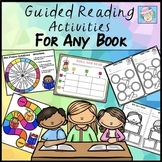 Guided Reading Activities for ANY BOOK 1st Grade 2nd Grade Kindergarten GROWING
