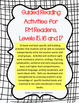 Guided Reading Activities for PM Readers, Levels 15, 16 and 17
