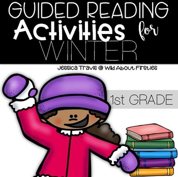 Guided Reading Activities for Winter {activities, printables, & games}