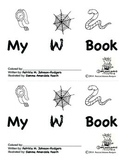 Guided Reading Alphabet Books - Letter W - Level 3