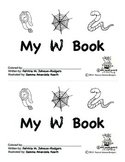 Guided Reading Alphabet Books - Letter W - Level 4