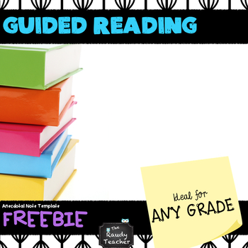Guided Reading Anecdotal Notes