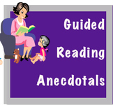 Guided Reading Anecdotal Note Sheets