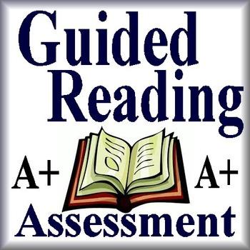 GUIDED READING Assessment Pack for Any Novel