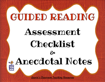 Guided Reading Assessment and Anecdotal Notes