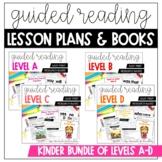 Kindergarten Guided Reading Lesson Plans BUNDLE |  Levels A-D