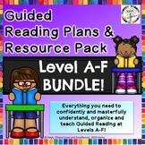 Guided Reading BUNDLE: Levels A-F Resource, Lesson Plannin