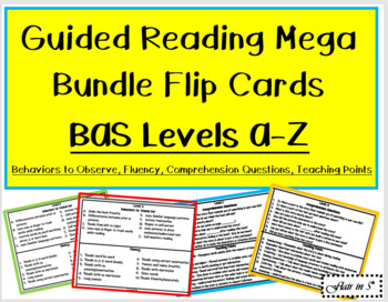 Guided Reading level A-Z Behavior/Comprehension/Teaching Points Flip Cards