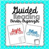 Guided Reading Binder Organizer