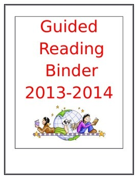 Guided Reading Binder Sheets w/ Sample  Lesson Plan