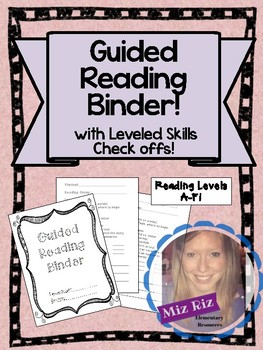 Guided Reading Binder!  With check off sheets for reading