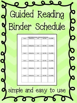 Guided Reading: Binder schedule