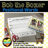Guided Reading Positional Book Bob the Boxer