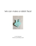 Guided Reading Book DRA Level 1/2 for older elementary students- Make a Rabbit